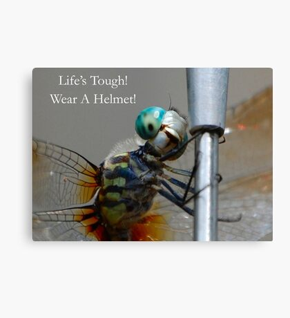 Life's Tough! Canvas Print