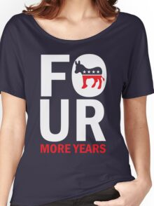Four More Years Democrat Shirt Women's Relaxed Fit T-Shirt