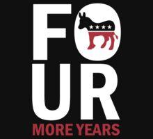 Kids Four More Years Democrat Shirt One Piece - Long Sleeve