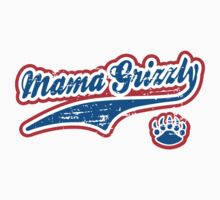 Mama Grizzly by RepublicanShirt