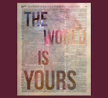 The World is Yours Motivational Space Stencil Dictionary Art Unisex T-Shirt