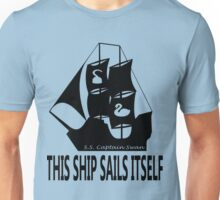 This Ship Sails Itself Unisex T-Shirt