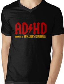 AD HD Highway to Hey look a squirrel! Mens V-Neck T-Shirt