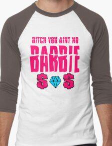 aint no barbie Men's Baseball ¾ T-Shirt