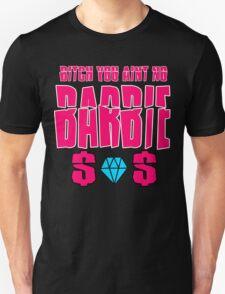 aint no barbie T-Shirt