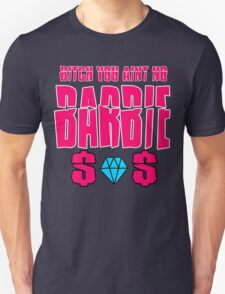 aint no barbie Unisex T-Shirt