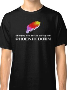 Bringing Life to the Party Like Phoenix Down Classic T-Shirt