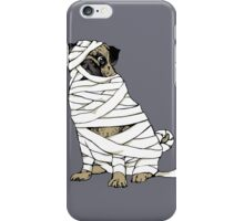 The Mummy Pug Return iPhone Case/Skin