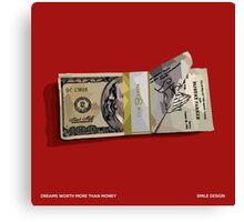 Dreams Worth More Than Money - MEEK MILL - Smile Design 2015 Canvas Print