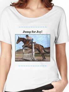 Jump for Joy!  Horse Jumper t-shirt Women's Relaxed Fit T-Shirt