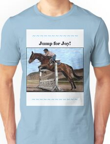 Jump for Joy!  Horse Jumper t-shirt Unisex T-Shirt