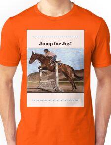 Jump for Joy!  Horse Jumper t-shirt Unisex T-Shirt