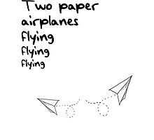 Two Paper Airplanes Flying Taylor Swift by demihoi