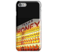"""Texas Local Honey"" iPhone Case/Skin"