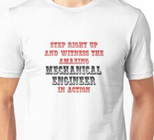 Amazing Mechanical Engineer In Action Unisex T-Shirt