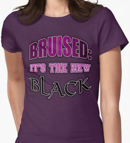 Bruised: It's The New Black Womens Fitted T-Shirt