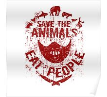 save the animals, eat people (red) Poster