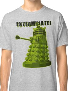 EXTERMINATE ARMY Classic T-Shirt