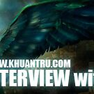 Interview by Khuan Tru by prudence13