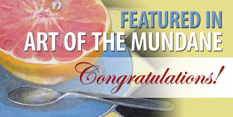 Art of the Mundane: Feature Banner by Shani Sohn