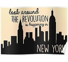 The Revolution's Happening in New York Poster