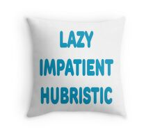 LAZY IMPATIENT HUBRISTIC - 3 Virtues of a Programmer Blue Font Throw Pillow