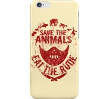 save the animals, eat the rude (red) iPhone Case/Skin