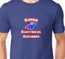 Super Electrical Engineer Unisex T-Shirt
