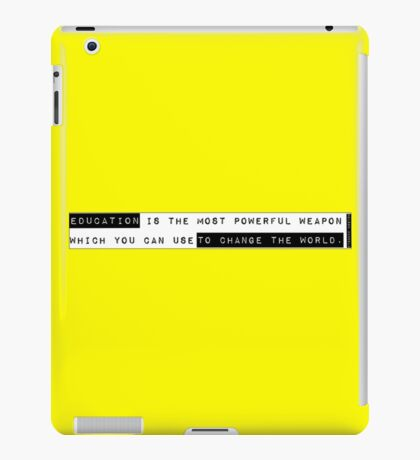 Education is the Most Powerful Weapon...Nelson Mandela Quote iPad Case/Skin