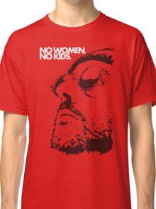 No women, no kids. Classic T-Shirt