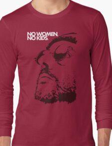 No women, no kids. Long Sleeve T-Shirt