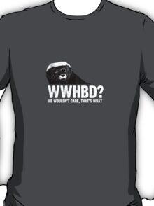 WWHBD - white text T-Shirt