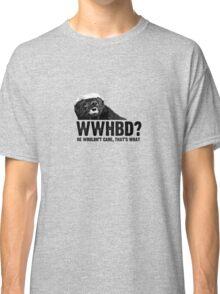 WWHBD - black text Classic T-Shirt