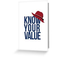 Know Your Value Greeting Card