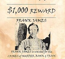 Frank James Wanted by lawrencebaird