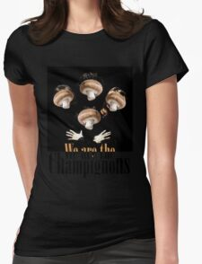 We are the champignons Womens Fitted T-Shirt