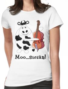Cow Moo...sician! Womens Fitted T-Shirt