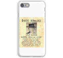 Grat Dalton Reward iPhone Case/Skin