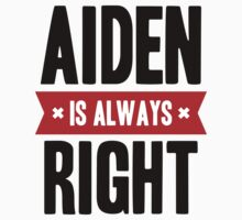 Aiden is Always Right Kids Clothes
