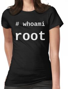 whoami root - White on Black for System Administrators Womens Fitted T-Shirt