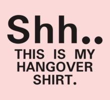 Shh...this is my hangover t-shirt (black) One Piece - Long Sleeve