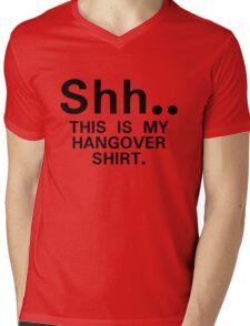 Shh...this is my hangover t-shirt (black) Mens V-Neck T-Shirt