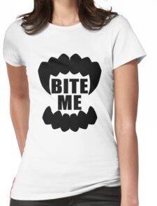 BITE ME ( black )  Womens Fitted T-Shirt
