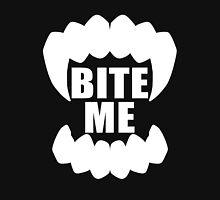 BITE ME ( white ) Unisex T-Shirt