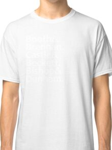 Booth, Brennan, Castle, Beckett, Bishop, Dunham Classic T-Shirt