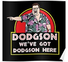We've Got Dodgson Here Poster