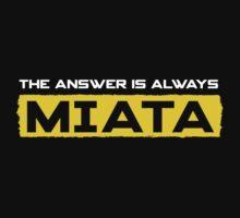 The Answer is Always Miata (mx5) by ApexFibers