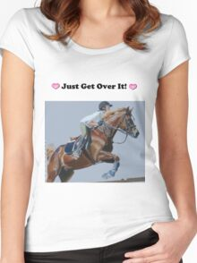 Just Get Over It! - Horse T-Shirt Women's Fitted Scoop T-Shirt