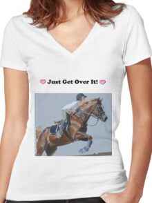 Just Get Over It! - Horse T-Shirt Women's Fitted V-Neck T-Shirt
