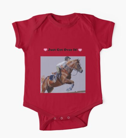 Just Get Over It! - Horse T-Shirt One Piece - Short Sleeve